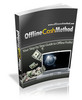 Thumbnail Offline Cash Method eBook (PLR)
