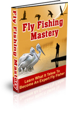 Product picture Fly Fishing Mastery: Learn What It Takes to Become An Expert