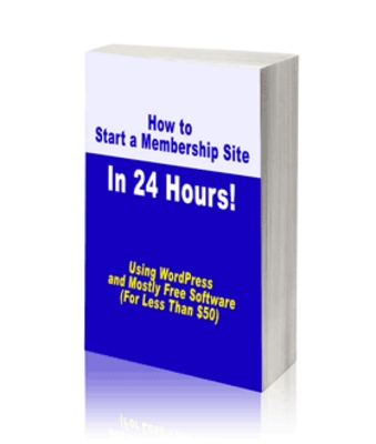 Product picture How to Create A Membership Site in 24 Hours (PLR)